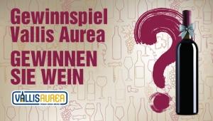 Gewinnspiel Vallis Aurea: Gewinnen Sie Wein